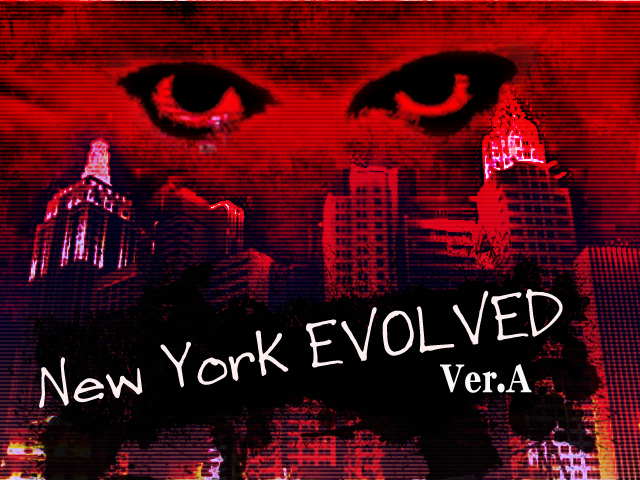 New York EVOLVED ver. A